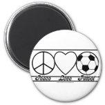 Peace Love and Futbol Fridge Magnet