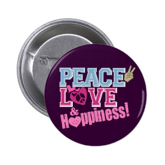 Peace Love and Happiness 2 Inch Round Button