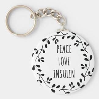 Peace Love and Insulin Porte-clé Rond