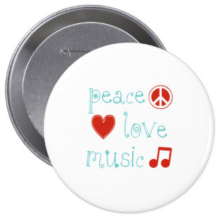 Peace Love and Music 4 Inch Round Button