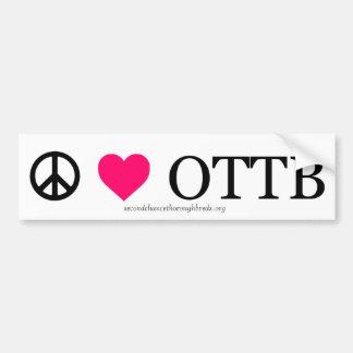 Peace, Love, and OTTBs Bumper Sticker