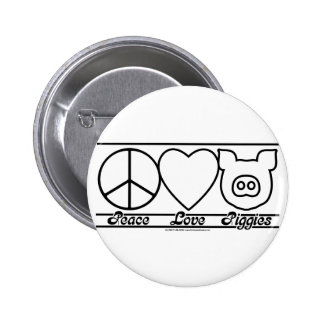 Peace Love and Piggies 2 Inch Round Button