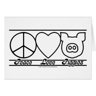 Peace Love and Piggies Greeting Card
