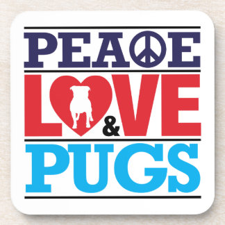 Peace Love and Pugs Coaster