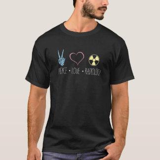 Peace Love and Radiology | Radiography RT Rad Tech T-Shirt