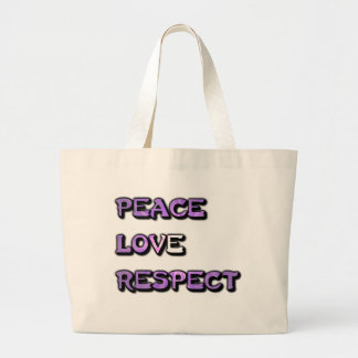 Peace Love and Respect Large Tote Bag