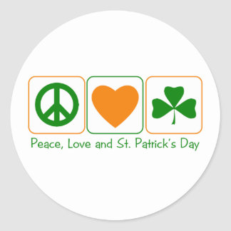Peace, Love and St Patty's Day Classic Round Sticker
