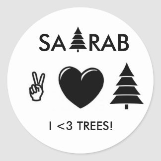 PEACE LOVE AND TREES! CLASSIC ROUND STICKER
