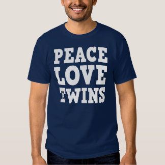 Peace Love and Twins T-Shirt