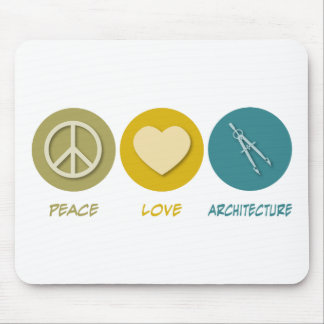 Peace Love Architecture Mouse Pad