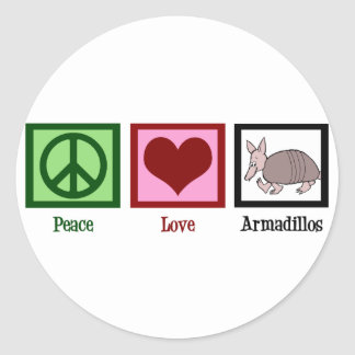 Peace Love Armadillos Round Sticker