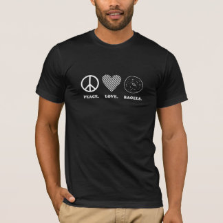 Peace. Love. Bagels. Dark T-Shirt