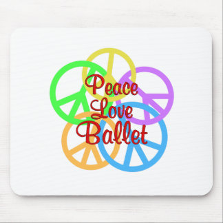 Peace Love Ballet Mouse Pad