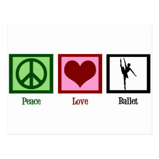Peace Love Ballet Postcard