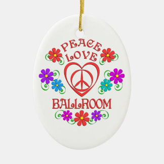 Peace Love Ballroom Ceramic Ornament