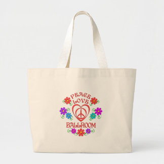 Peace Love Ballroom Large Tote Bag