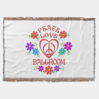 Peace Love Ballroom Throw Blanket