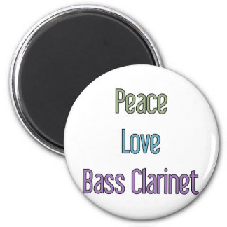 Peace, Love, Bass Clarinet Magnet