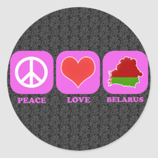 Peace Love Belarus Classic Round Sticker