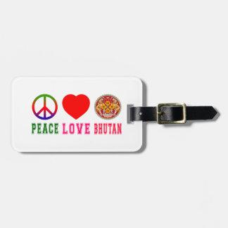 Peace Love Bhutan Luggage Tag