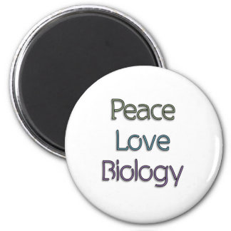 Peace, Love, Biology 2 Inch Round Magnet