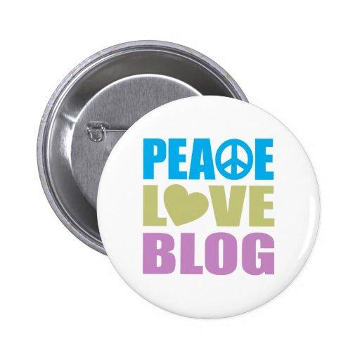 Peace Love Blog Pinback Button