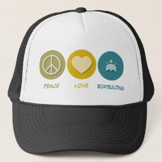 Peace Love Boatbuilding Trucker Hat