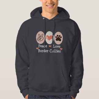 Peace Love Border Collies Hooded Sweatshirt