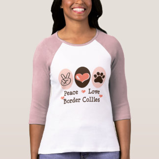 Peace Love Border Collies Raglan Shirt