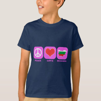 Peace Love Bulgaria T-Shirt