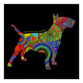 """""""Peace Love & Bull Terriers"""" Pop Art Poster Perfect Poster"""