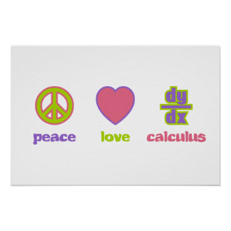 Peace, Love & Calculus Prints & Posters