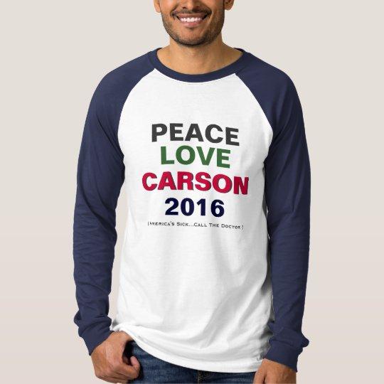 Peace Love CARSON 2016 Raglan T-Shirt