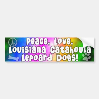 Peace Love Catahoula Leopard Dogs Bumper Sticker