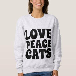 PEACE LOVE CATS, Cat Lover T-shirts & sweatshirts