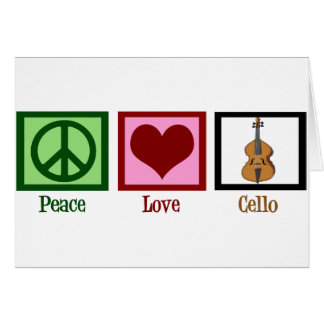 Peace Love Cello Card