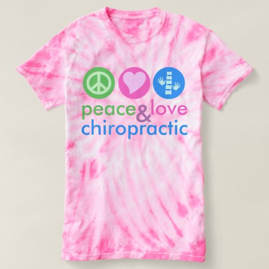 Peace Love & Chiropractic Tie Dye T-Shirt