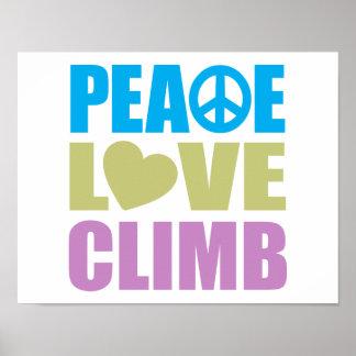 Peace Love Climb Posters