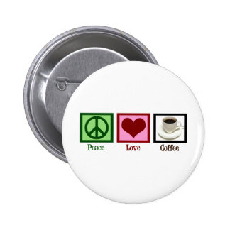 Peace Love Coffee Buttons