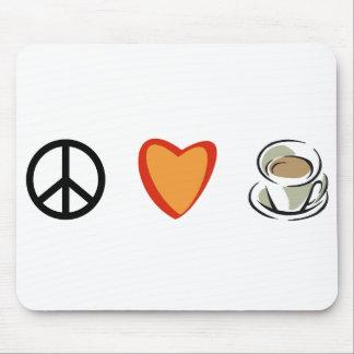 Peace Love & Coffee Mouse Pad
