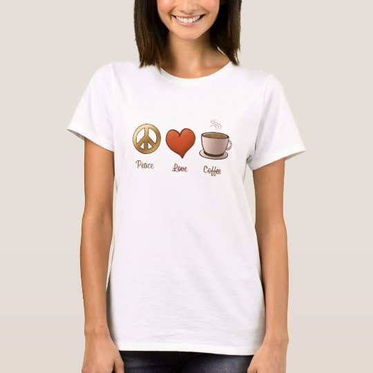 Peace, Love, Coffee T-Shirt