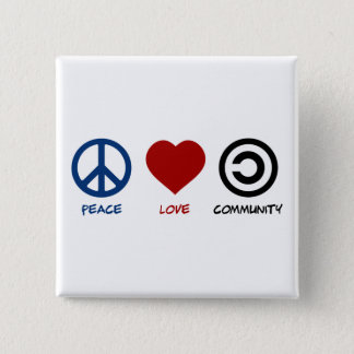 Peace Love Community 2 Inch Square Button