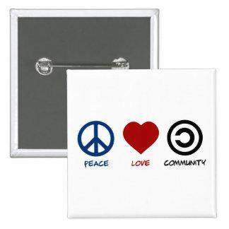 Peace Love Community 2 Inch Square Button