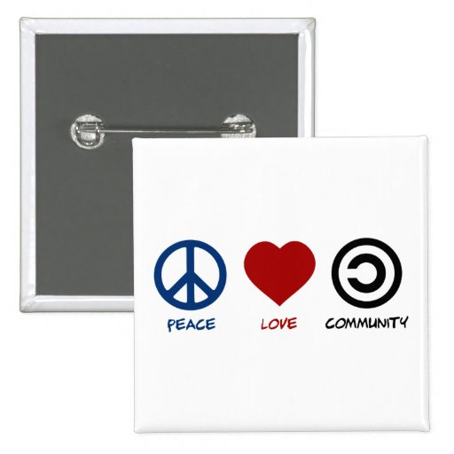 Peace Love Community Pinback Buttons