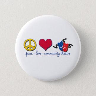 Peace Love Community Theatre 2 Inch Round Button