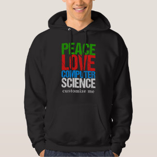 Peace Love Computer Science Hoodie