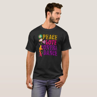 Peace Love & Contra Dance T-Shirt