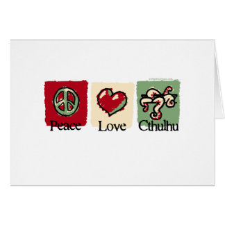 Peace. Love. Cthulhu. Card