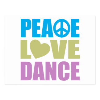 Peace Love Dance Postcard