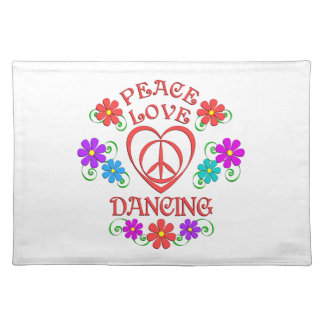 Peace Love Dancing Placemat